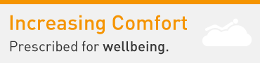 Increasing Comfort: Prescribed for wellbeing