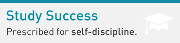 Study Success: Prescribed for self-discipline